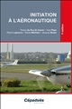 INITIATION A L'AERONAUTIQUE 7E EDITION